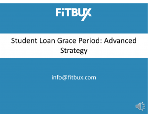 Student Loan Grace Period Advanced Strategy