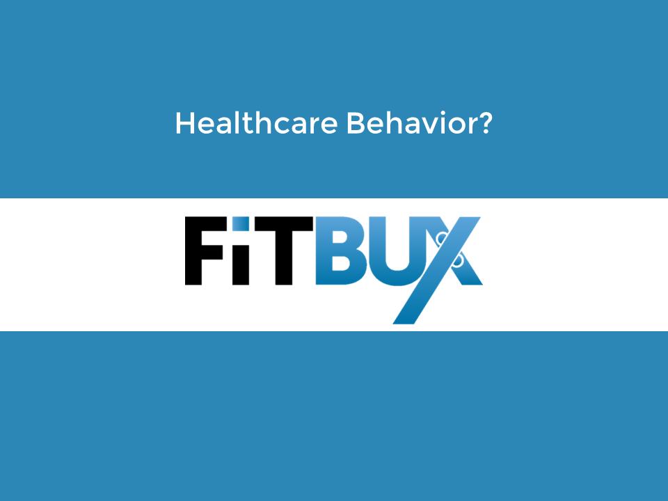 Healthcare Behavior