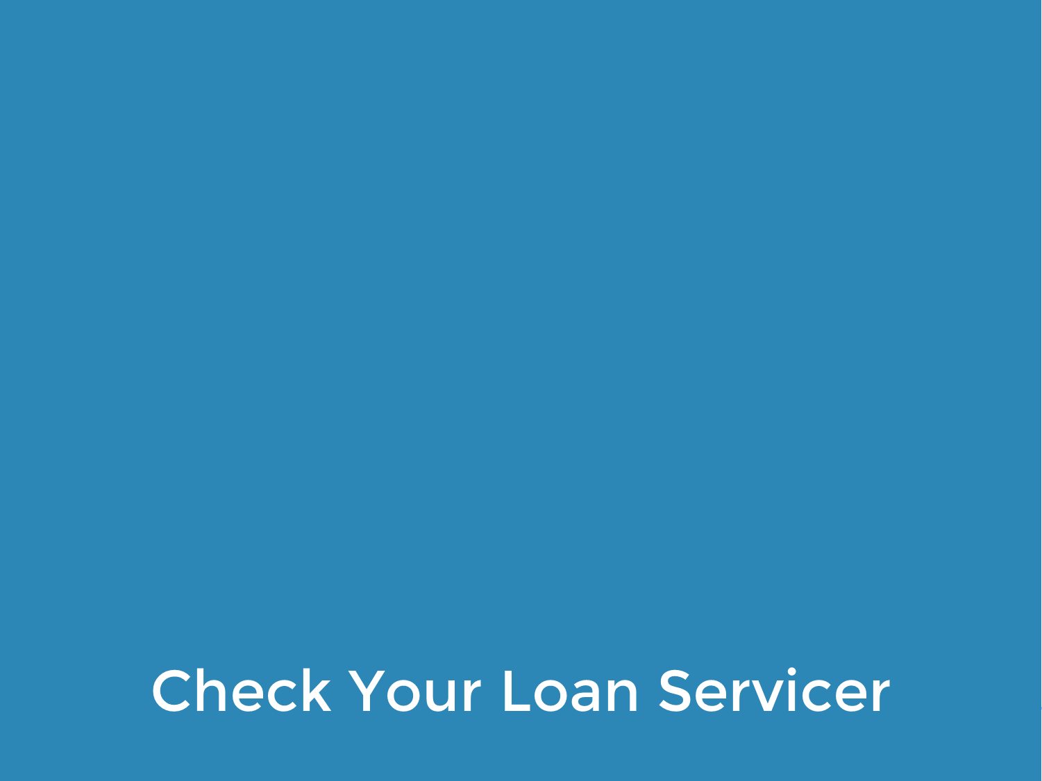 Monitor Your Federal Loan Servicer